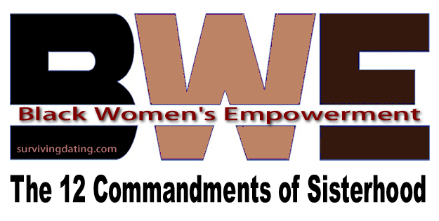 BWE and the 12 Commandments of Sisterhood