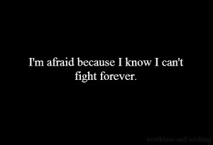 cant fight forever