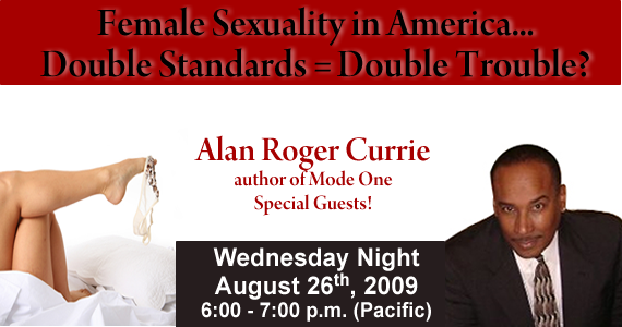 Men judge women's value by how many men they have had sex with, sexual double standards, female sexuality, Christianity and sex. Discussed Wednesday August 26th at 6:00 pm PST