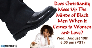 Christianity and religion are investigated as contributing factor in why Black male/female relationships are in a shambles. Discussed Wednesday August 19th at 6 pm PST